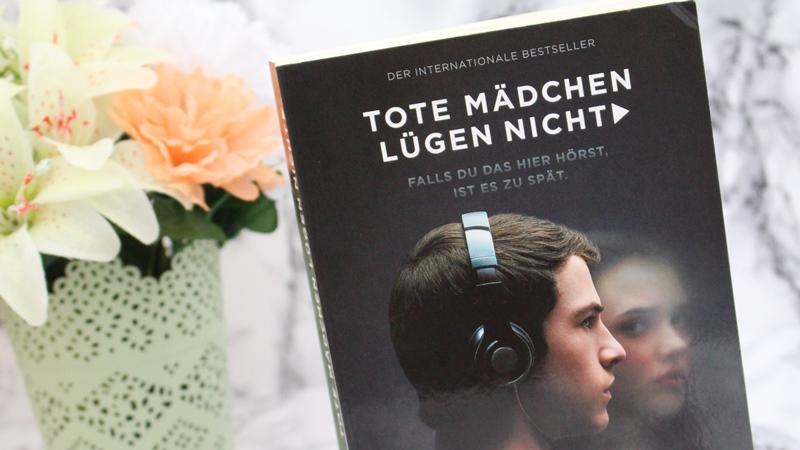 [Book vs. Film/Serie ] Jay Asher – Tote Mädchen lügennicht