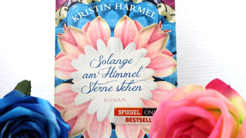 Kristin Harmel – Solange am Himmel Sternestehen