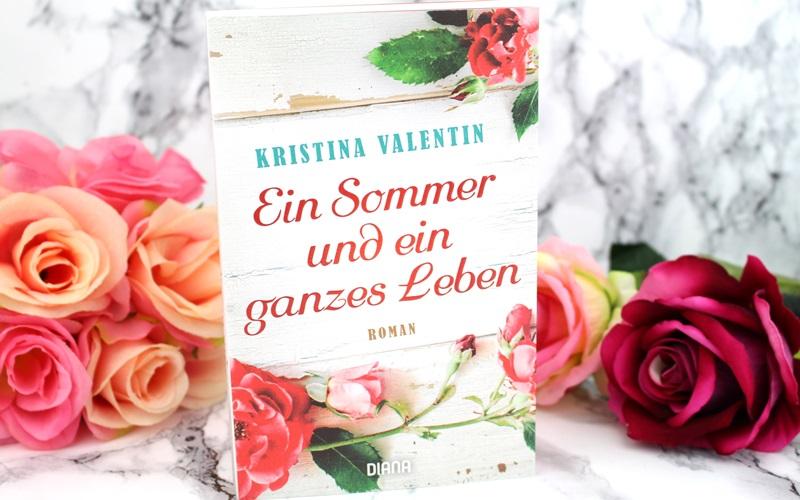 Kristina Valentin – Ein Sommer und ein ganzesLeben