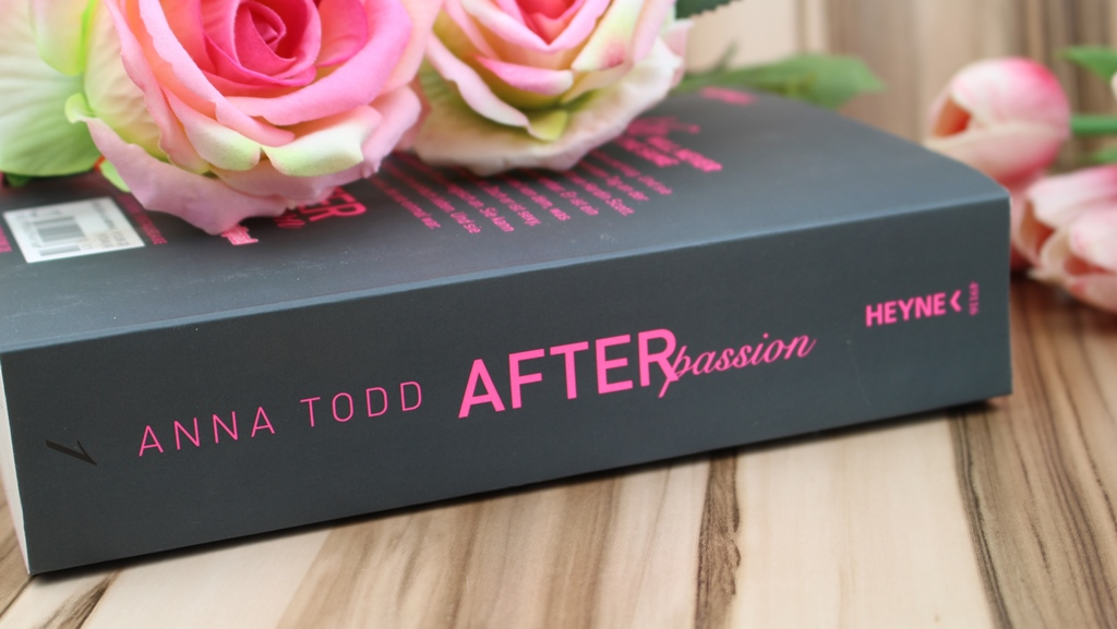 Anna Todd – After Passion [After Reihe Band1]