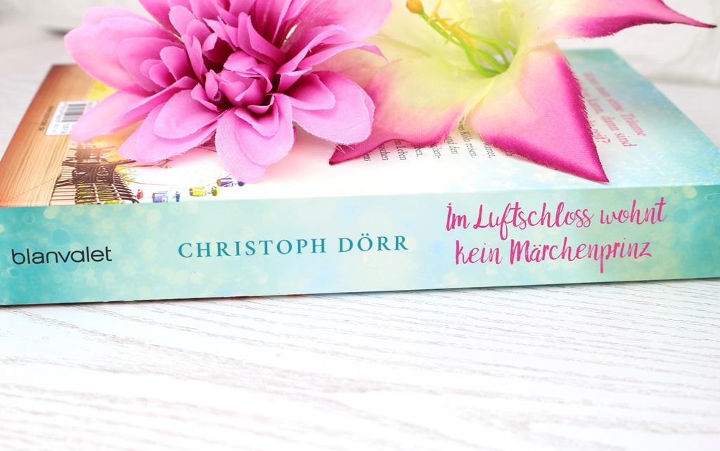 Christoph Dörr – Im Luftschloss wohnt keinMärchenprinz