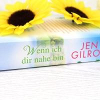 Jen Gilroy - Wenn ich dir nahe bin (Firefly Lake Band 2)
